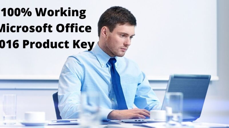 100% Working Microsoft Office 2016 Product Key