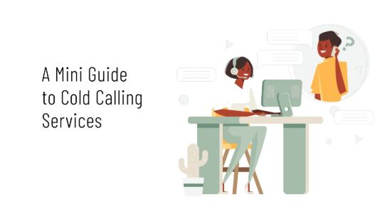 Mini Guide to Cold Calling Services