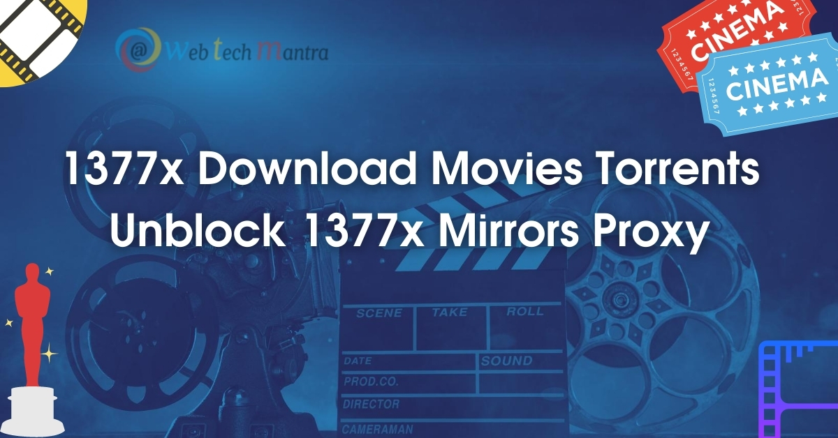 1377x Proxy / Mirrors: 1377x.to, 1377x Movies, Unblock 1377x, Download Torrents