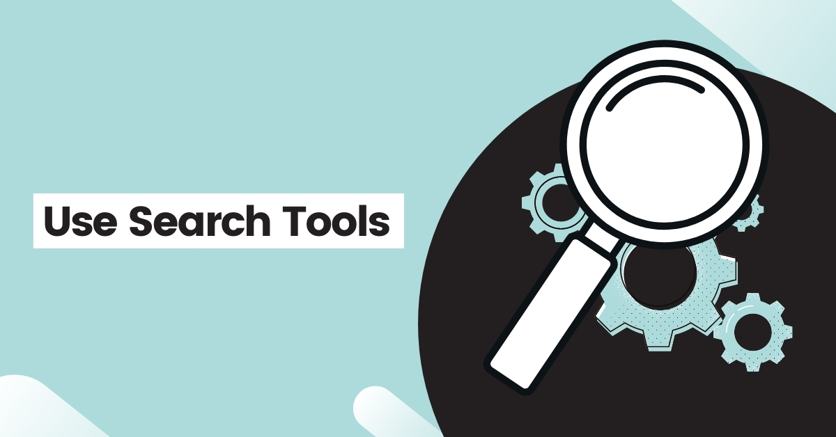 Use Search Tools
