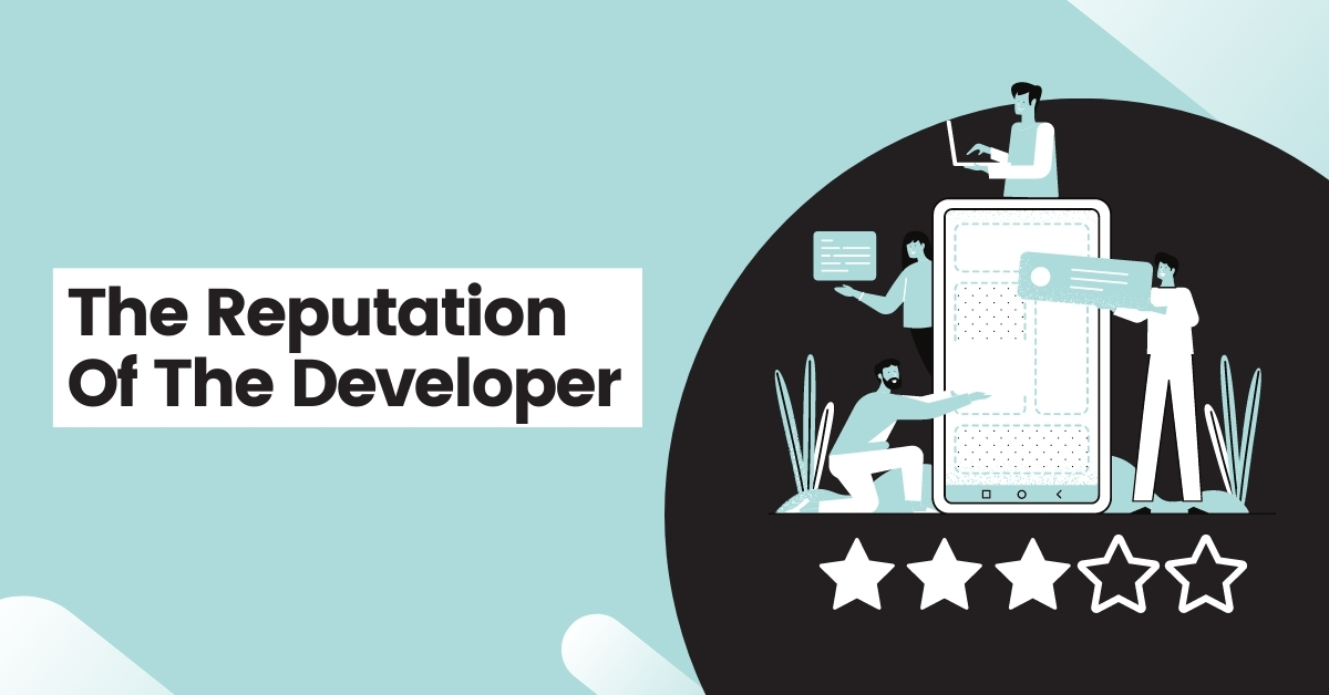 The Reputation of The Developer