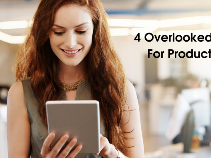 4 Overlooked Tools For Productivity