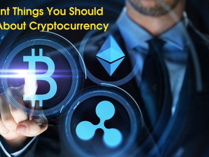 4 Salient Things You Should Know About Cryptocurrency