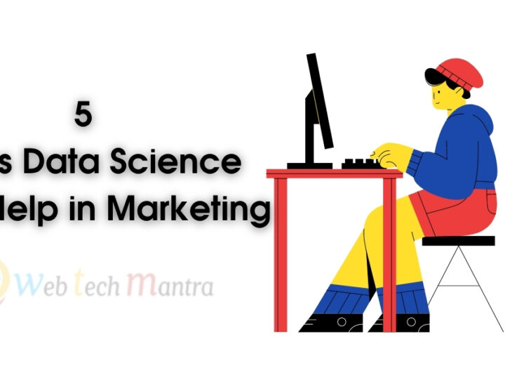 5 Ways Data Science Can Help in Marketing