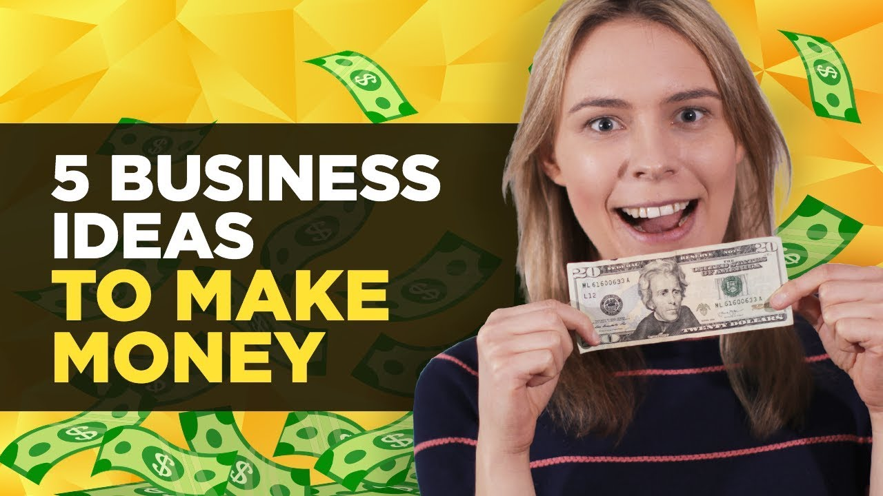 business ideas to make money