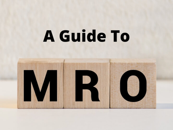 A Guide To MRO