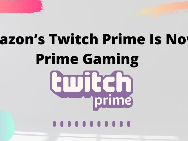 Amazon's Twitch Prime Is Now Prime Gaming