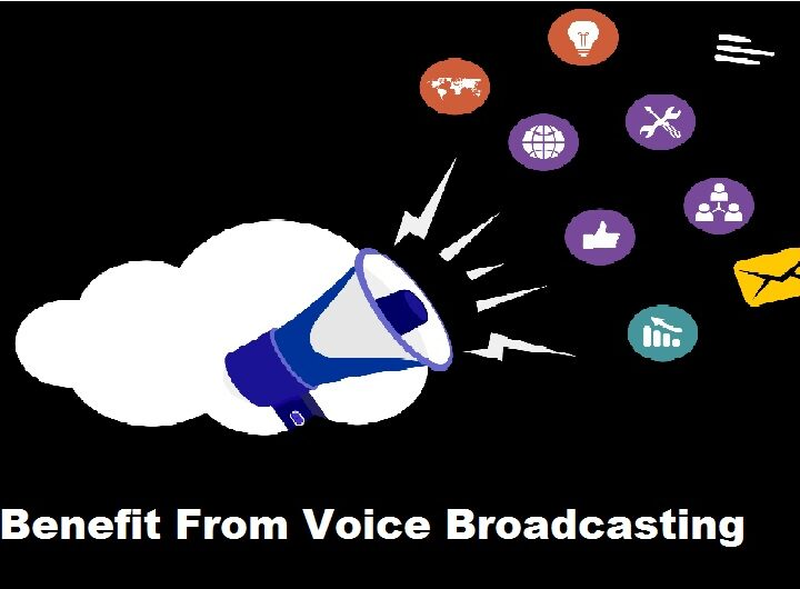 5 Ways Your Business can Benefit From Voice Broadcasting