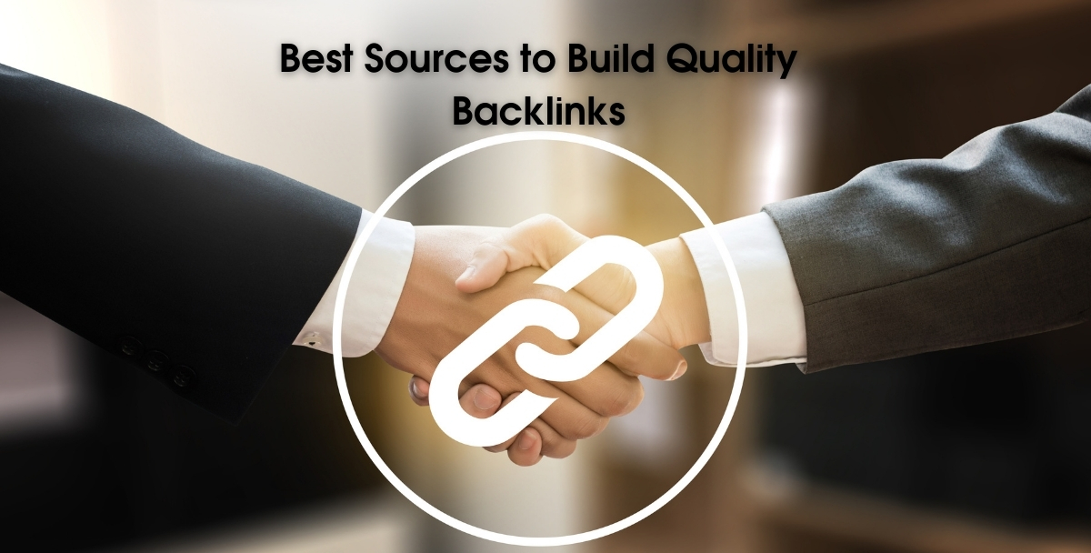 Best Sources to Build Quality Backlinks