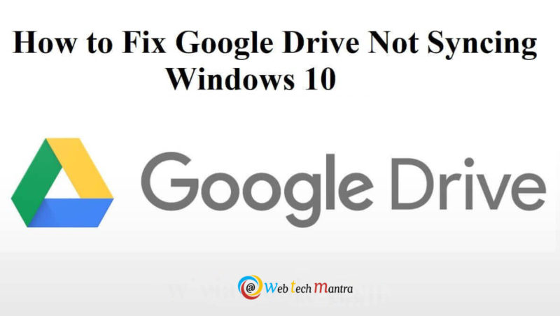 Deal with Google drive not syncing issue with ease