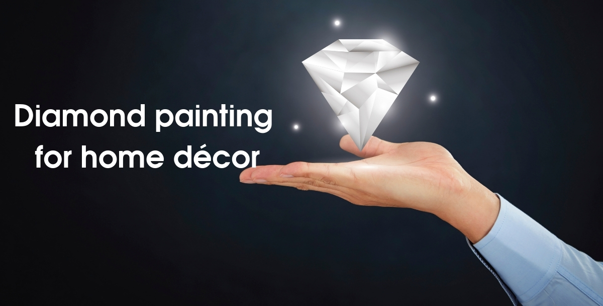 Diamond Painting For Home Decor