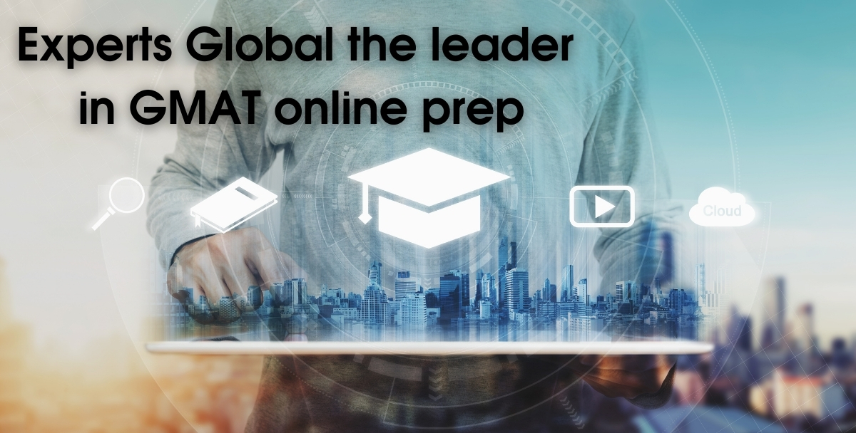 Experts' Global- the leader in GMAT online prep