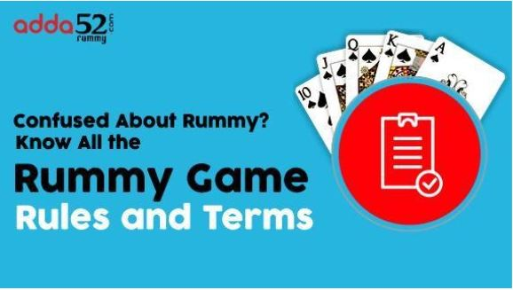 Confused About Rummy? Know All the Rummy Game Rules and Terms