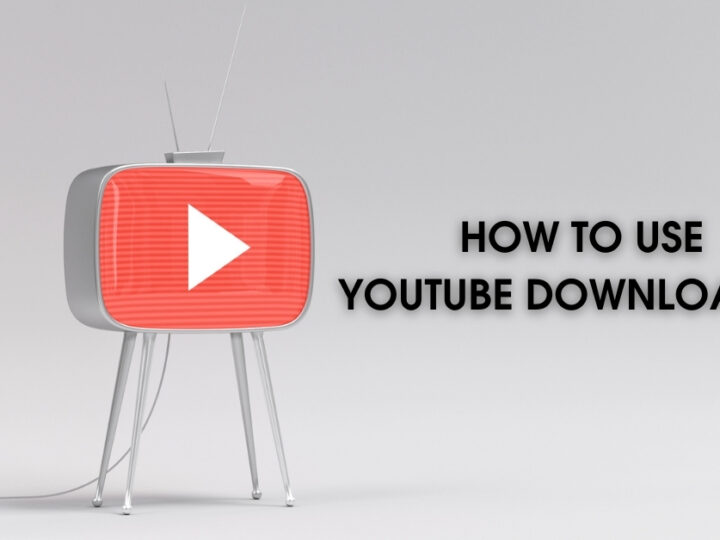 HOW TO USE YOUTUBE DOWNLOADER?