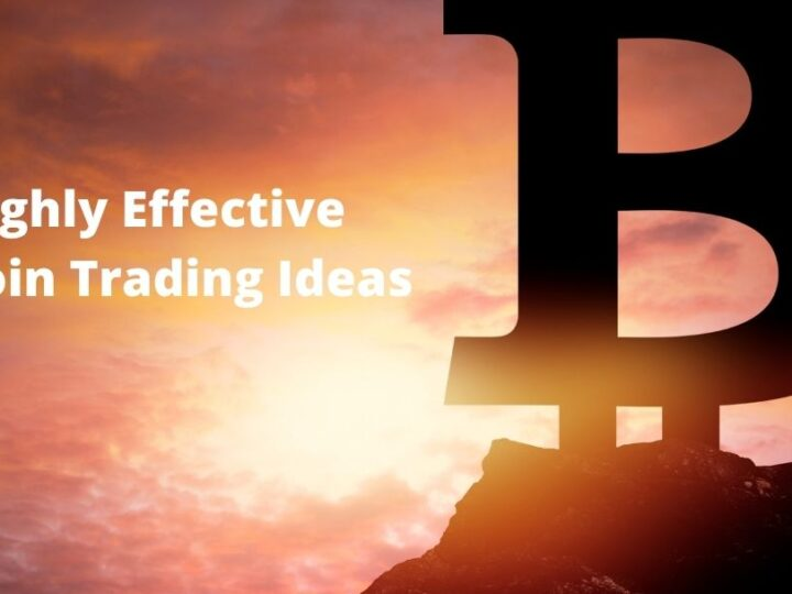 Highly Effective Bitcoin Trading Ideas