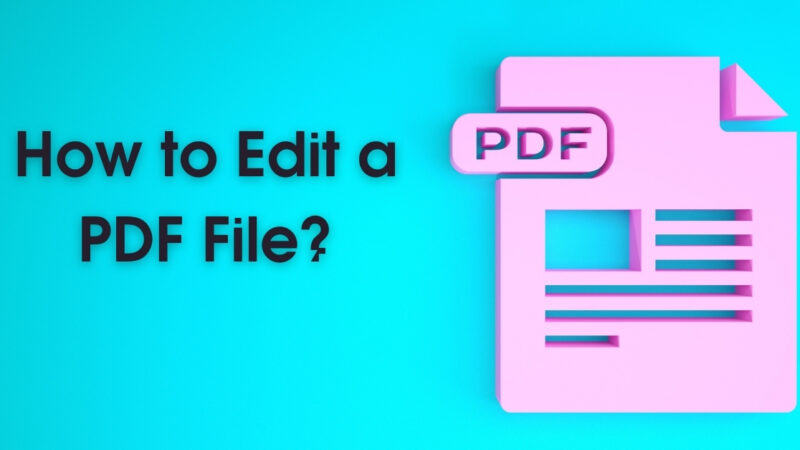 How to Edit a PDF File?