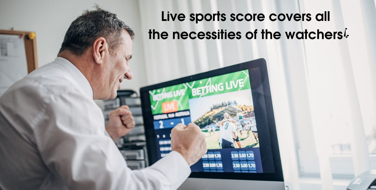 Live sports score covers all the necessities of the watchers!