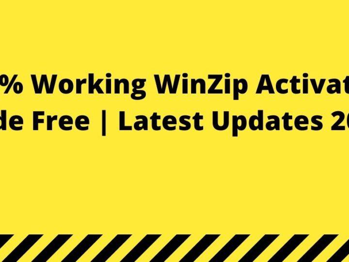 100% Working WinZip Activation Code Free | Latest Updates 2021