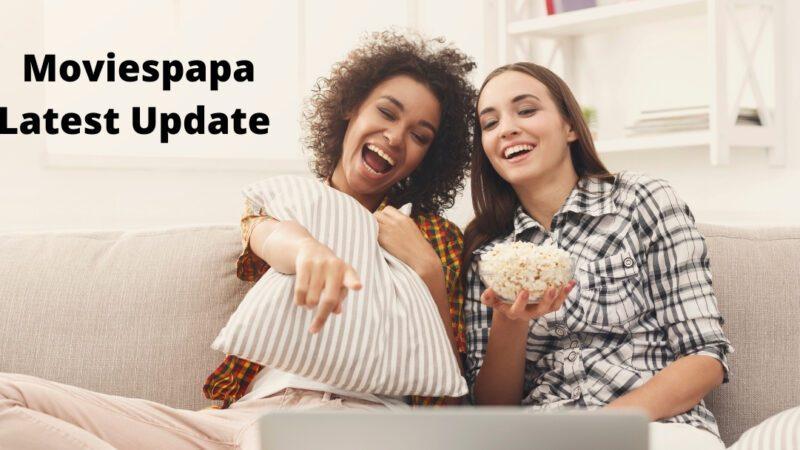 Moviespapa 2021 Latest Update | Pirated Movie Website | Legal Status