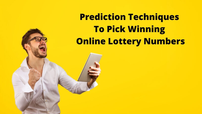 Prediction Techniques To Pick Winning Online Lottery Numbers