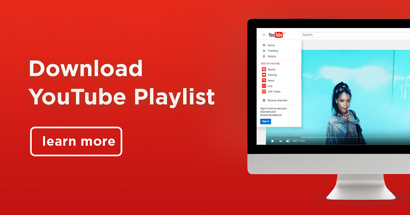 Smart Ways to Download Playlist YouTube
