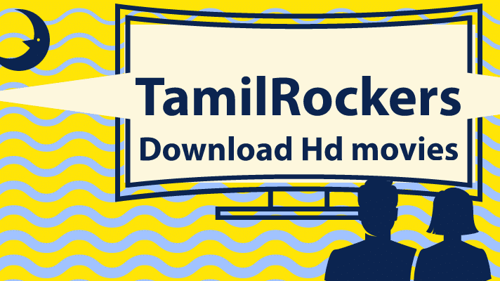 TamilRockers Proxy and Mirror Sites and Unblocked