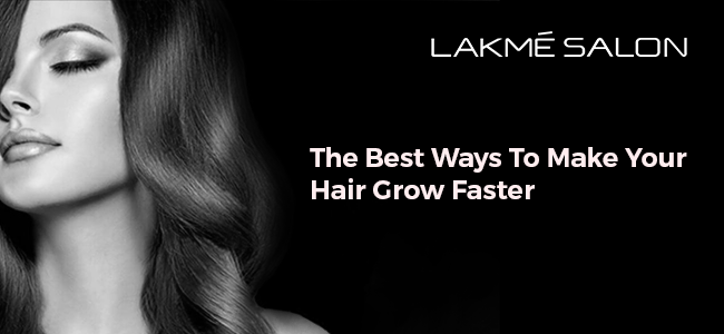 The best ways to make your hair grow faster