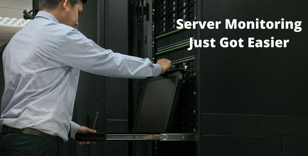 Server Monitoring Just Got Easier