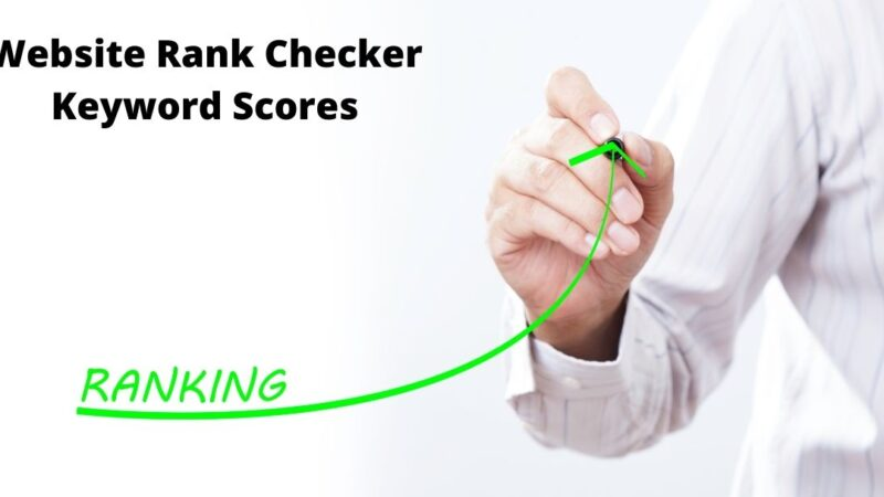Develop Your Webpages For Highest Free Website Rank Checker Keyword Scores