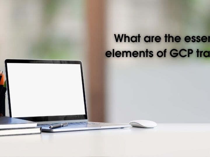 What are the essential elements of GCP training?