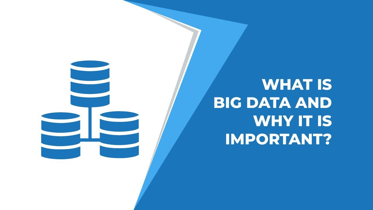 What is big data and why it is important