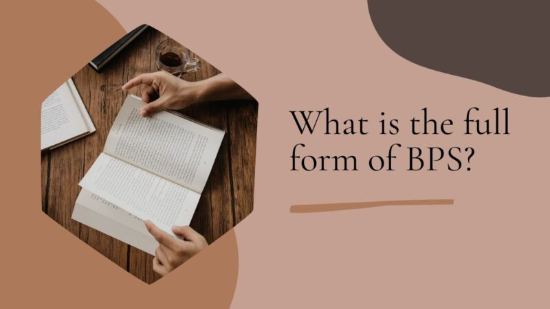 What is the full form of BPS?