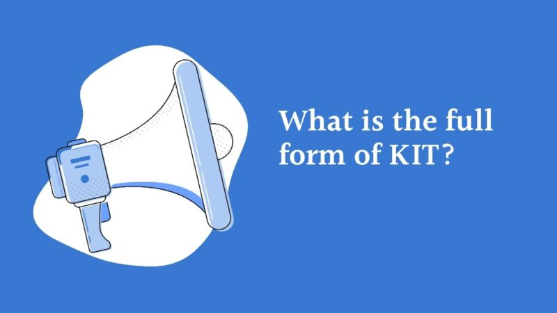 What is the full form of KIT?
