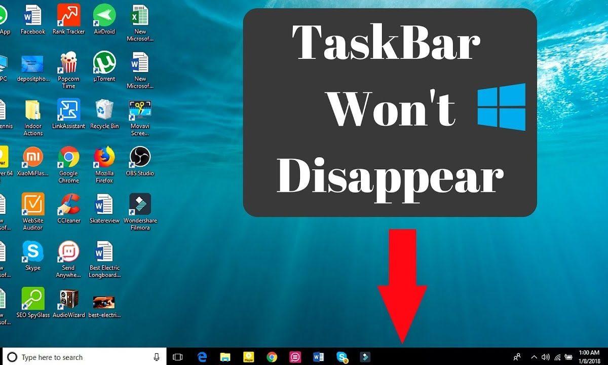 Windows10 Taskbar not Hiding