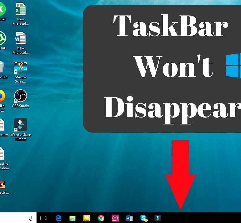 Windows10 Taskbar not Hiding