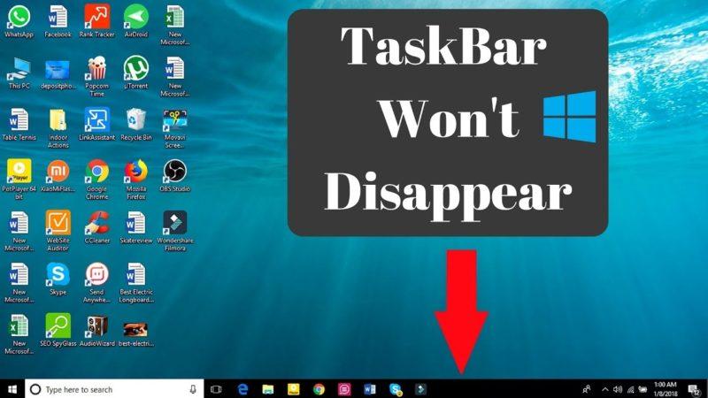 Why Windows10 Taskbar not Hiding in my PC?