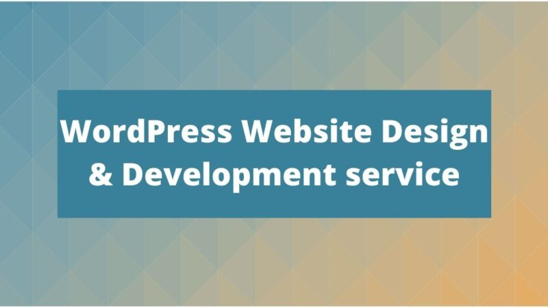 WordPress Website Design & Development service