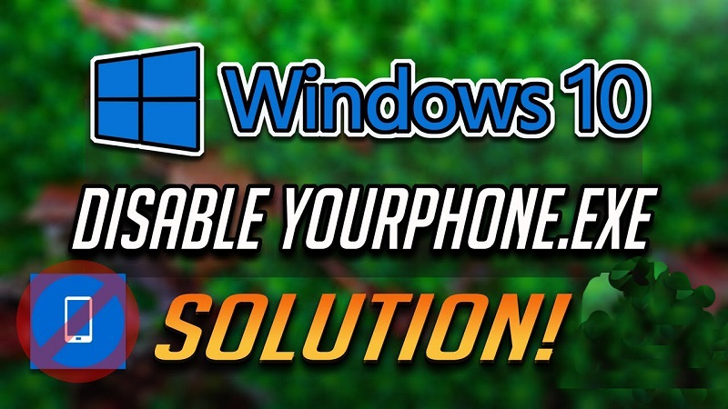 Detailed analysis on what is yourphone.exe windows 10