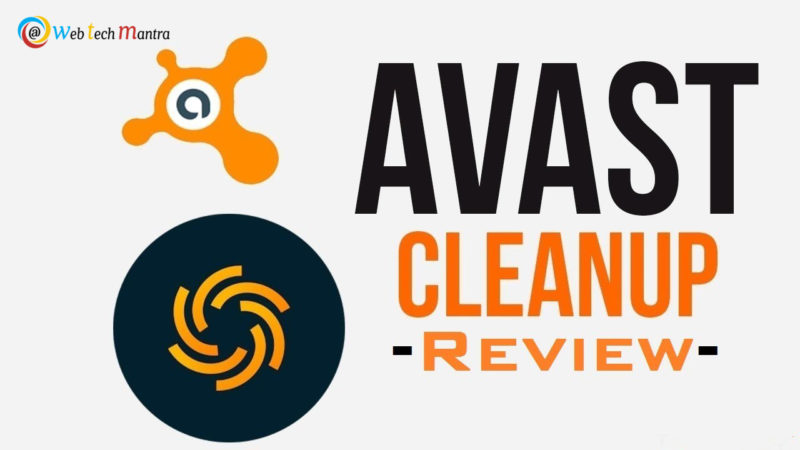 Have look about is avast cleanup premium review worth or not?
