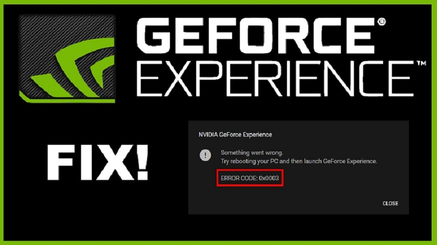 Keen Analysis on geforce experience error code 0x0003