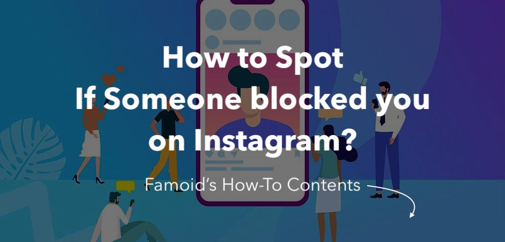 Ways about how to know if someone blocked you on instagram